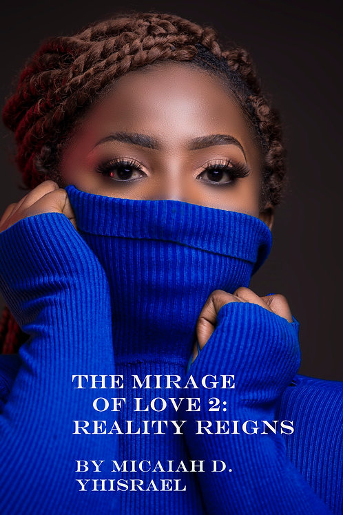 The Mirage of Love 2: Reality Reigns