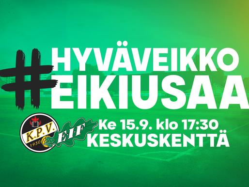 Keskiviikon KPV - EIF -ottelun aloitusajankohta aikaistuu tunnilla!