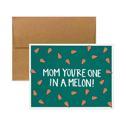 """Tiny Gang Designs - Mother's Day Card """"Mom You're One In A Melon"""""""