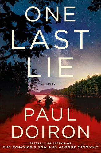 One Last Lie, by Paul Doiron