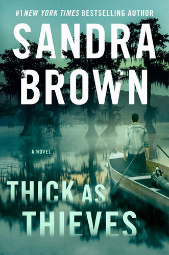 Thick as Thieves, by Sandra Brown