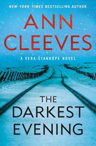The Darkest Evening, By Ann Cleeves
