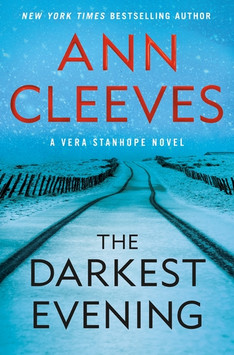 The Darkest Evening, By Ann Cleeves