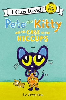 Pete the Kitty and the Case of the Hiccu