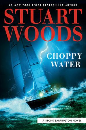 Choppy Water, by Stuart Woods