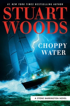 Choppy Water, by Stuart Woods