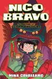 Nico Bravo and the Cellar Dwellers, by Mike Cavallaro