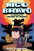Nico Bravo and the Hounds of Hades, by Mike Cavallaro