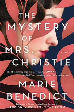 The Mystery of Mrs. Christie, by Marie Benedict