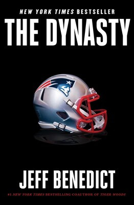 The Dynasty, by Jeff Benedict