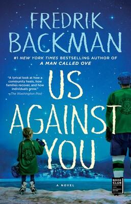 Us Against Them, by Fredrik Backman