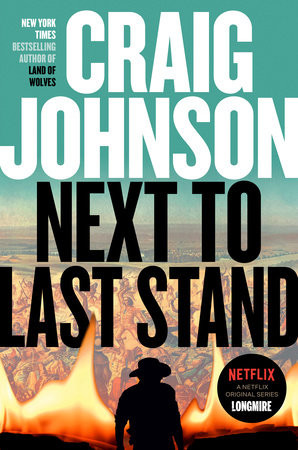 Next to Last Stand, by Craig Johnson
