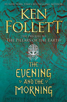 The Evening and the Morning, by Ken Follett