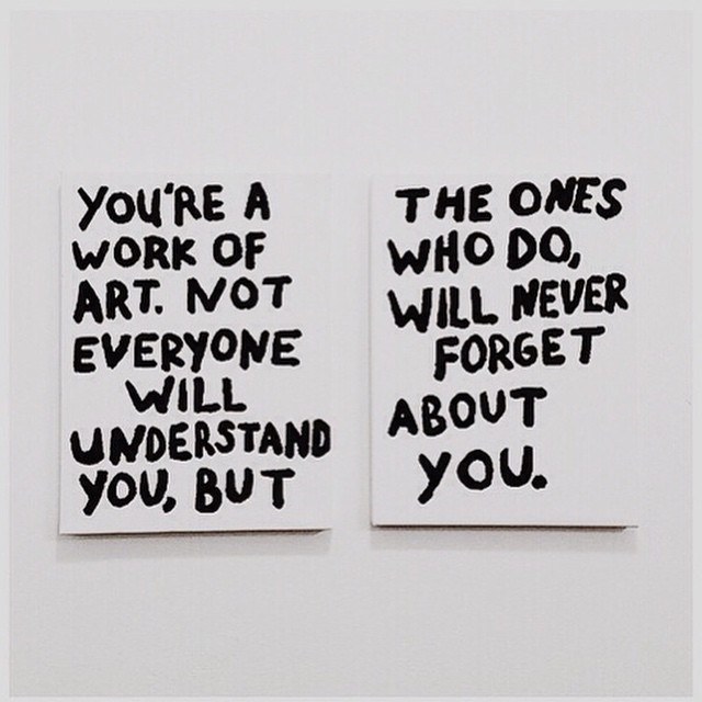 Instagram - #YOU'RE a #WORK of #ART. Not #EVERYONE will understand you, #BUT the