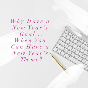 Transform Your New Year's Goals Into a New Year's Theme