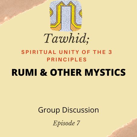Ep. 07-Rumi and Other Mystics