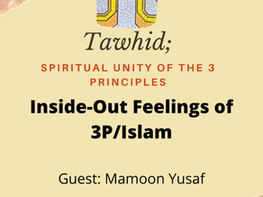 Ep. 05 - Inside-Out Feelings of 3P/Islam