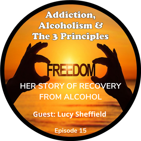 Ep. 15 - Lucy Sheffield's Journey of Recovery