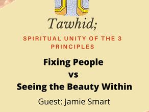 Ep. 21-Fixing People vs Beauty Within
