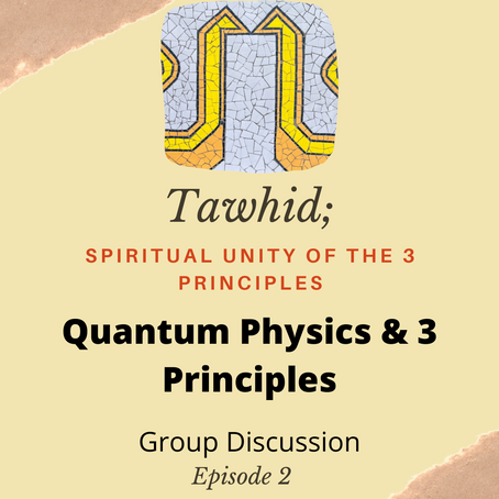 Ep. 02 - Quantum Physics & 3 Principles