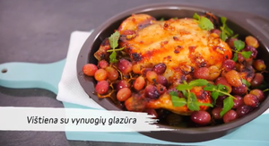 Vištiena su vynuogių glazūra, vmg receptas
