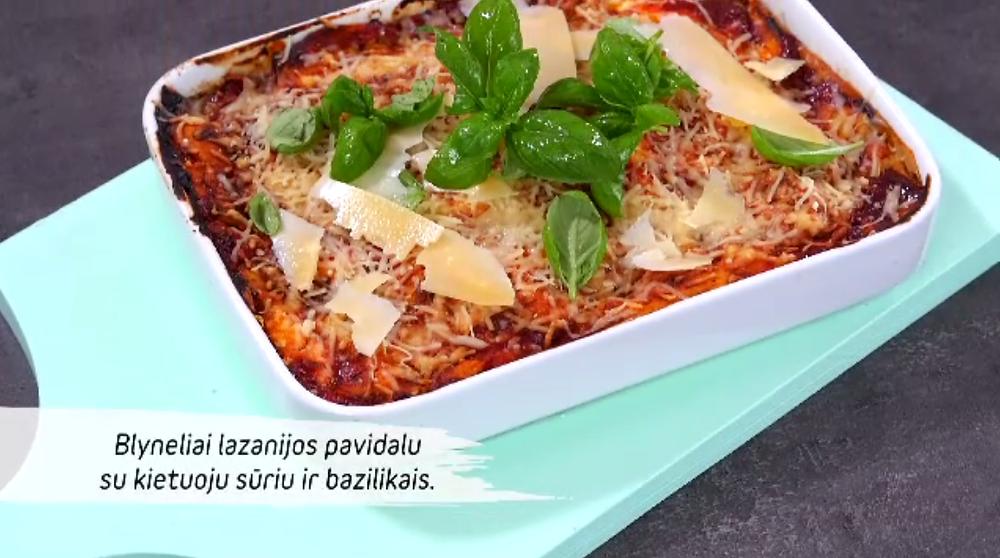 Blyneliai lazanijos pavidalu su kietuoju sūriu ir bazilikais, vmg receptas