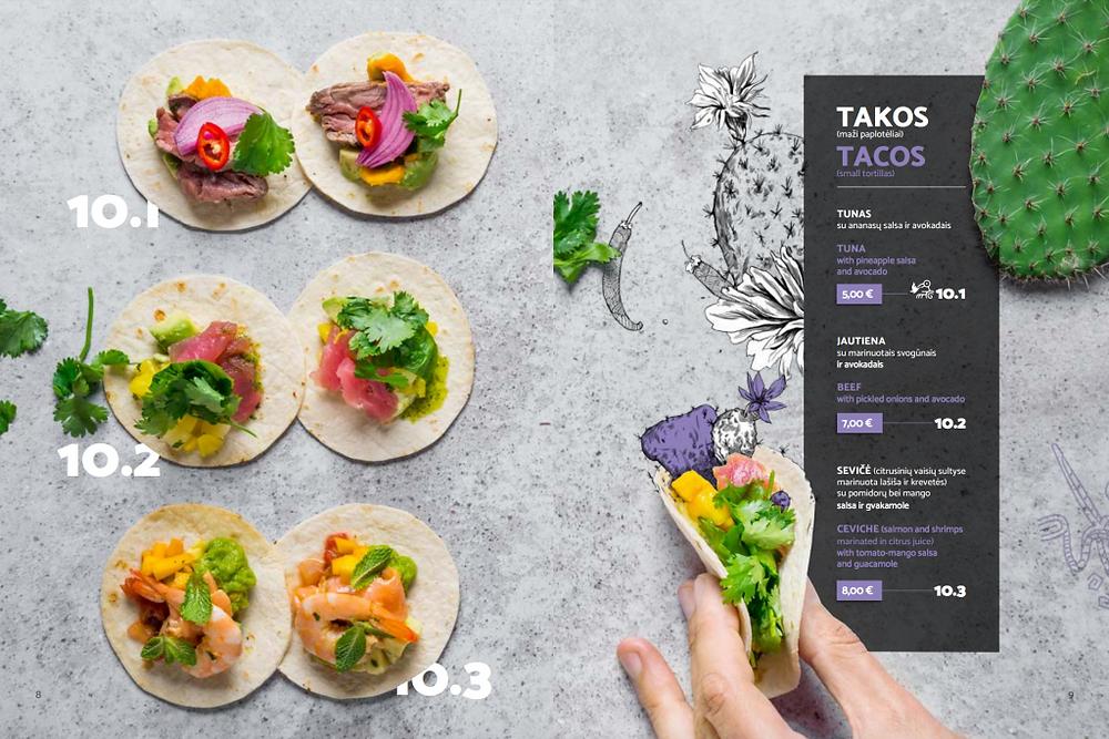 """Tacos užkandžių kainos restorane """"Guacamole"""" svyruoja tarp 5-8 Eur. Valerijos Stonytės nuotr."""