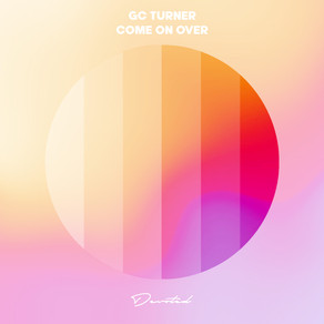 GC Turner - Come On Over