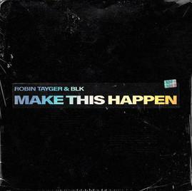 Make This Happen