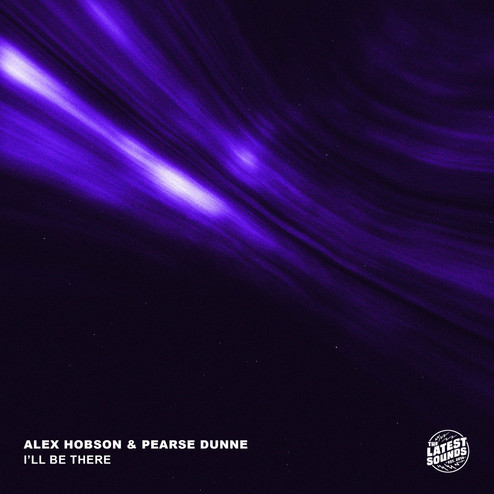alex hobson & pearse dunne - ill be ther