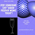 Did someone say Good Friday wine tour!.j