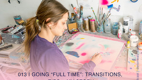 """Going """"Full Time"""": Transitions, Tips + My Story   Q+A with Devon"""