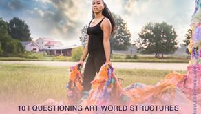 Questioning Art World Structures, Challenging Racism + Burning Art   Maya Freelon
