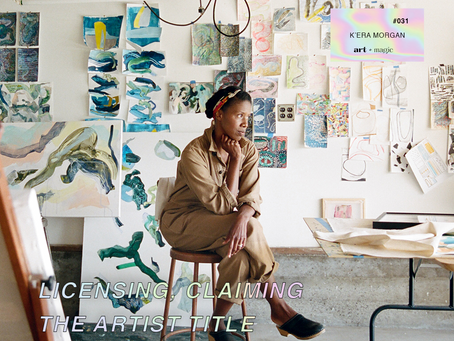 31. Licensing, Claiming the Artist Title + Finding Your Own Path | K'era Morgan