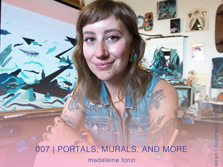 Portals, Murals and More with Madeleine Tonzi