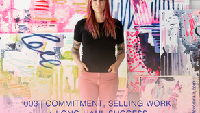 Commitment, Selling Work + Long-Haul Success with Linda Colletta