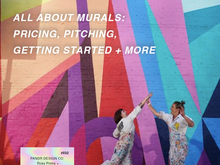 32. All About Murals: Pricing, Pitching, Getting Started | Roxy Prima and Phoebe Cornog of Pandr
