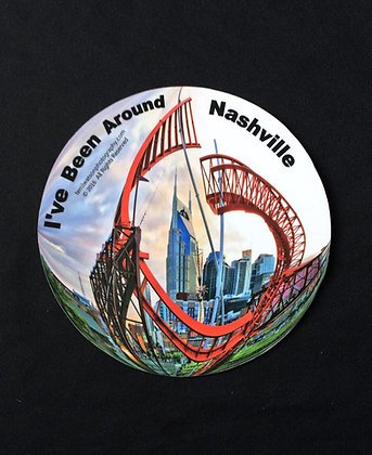 I've Been Around Nashville Vinyl Car Magnet #8 - 6 inch circle