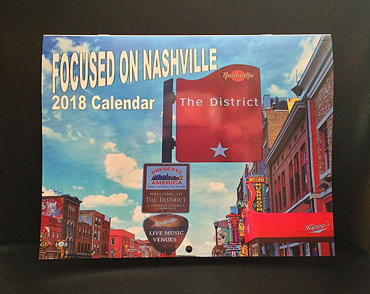 THE Focused On Nashville 2018 Calendar