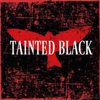 Tainted Black
