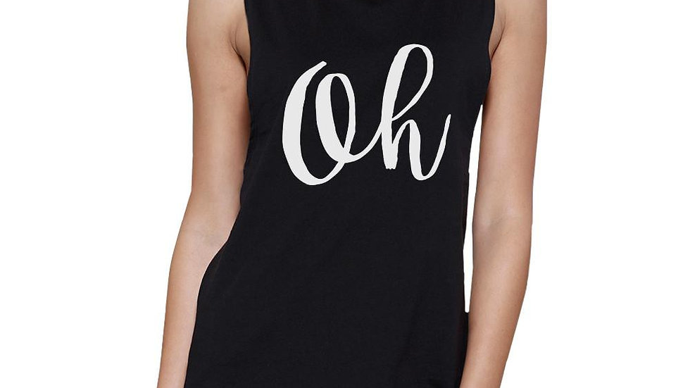 Oh Womens Black Muscle Tank Top Cute Calligraphy Typography Shirt