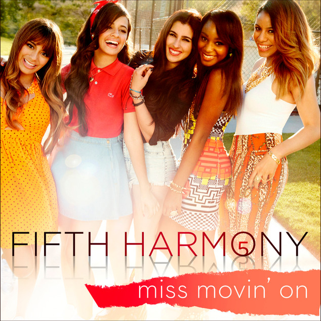 Fifth Harmony - Miss Movin On