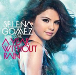 Selina Gomez - A Year Without Rain