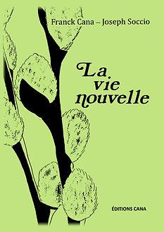 la-vie-nouvelle-franck-cana.jpg