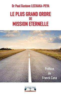 LE PLUS GRAND ORDRE DE MISSION ETERNELLE
