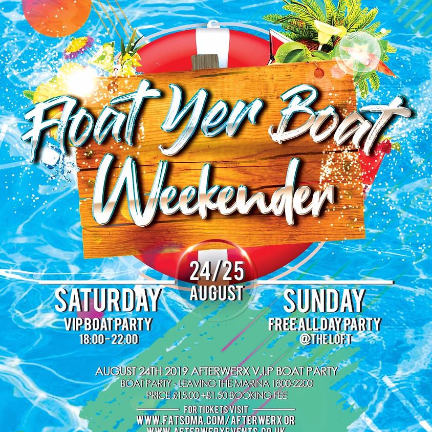 Afterwerx - Float Ya Boat - Boat Party