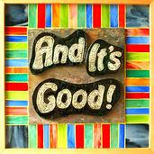 And It's Good! Ithaca NY,  Mosaic designer, logo
