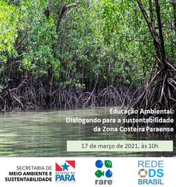 1° Diálogo sobre Educação Ambiental para a sustentabilidade da zona costeira paraense