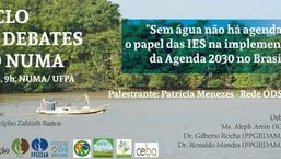 Debate - Sem água, não há Agenda! Qual o papel das IES na implementação da Agenda 2030 no Brasil