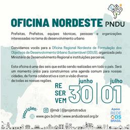 Oficina Regional Nordeste de Formulação dos Objetivos de Desenvolvimento Urbano Sustentável (ODUS)
